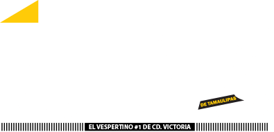 Últimas Noticias - El vespertino #1 en Cd. Victoria
