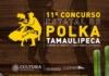 ¡Habrá concurso de polka en Tamaulipas del 15 al 17 de octubre!